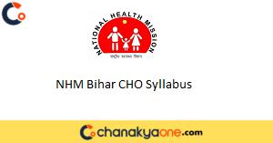 NHM Bihar CHO Syllabus