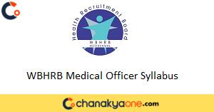 WBHRB Medical Officer Syllabus