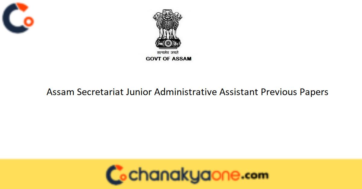 Assam Secretariat Junior Administrative Assistant Previous Papers