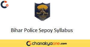 Bihar Police Sepoy Syllabus