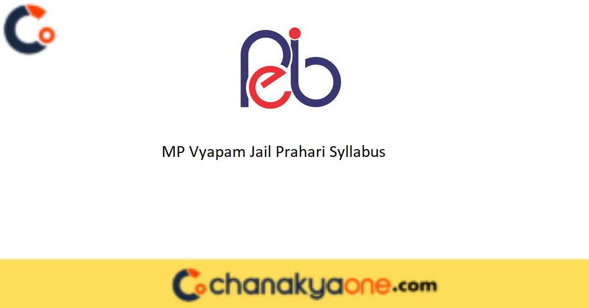 MP Vyapam Jail Prahari Syllabus