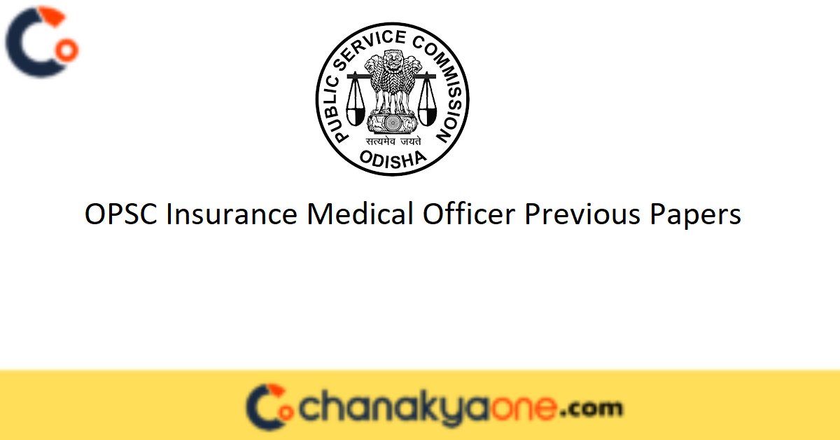 OPSC Insurance Medical Officer Previous Papers
