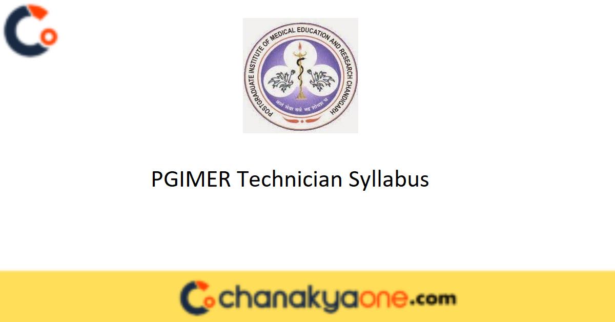 PGIMER Technician Syllabus