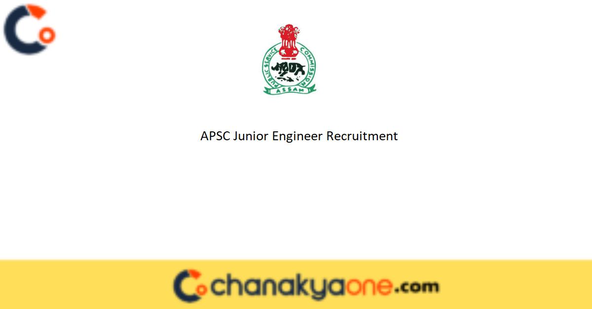 APSC Junior Engineer Recruitment