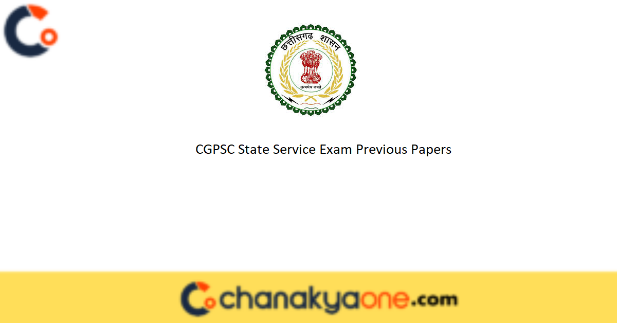 CGPSC State Service Exam Previous Papers