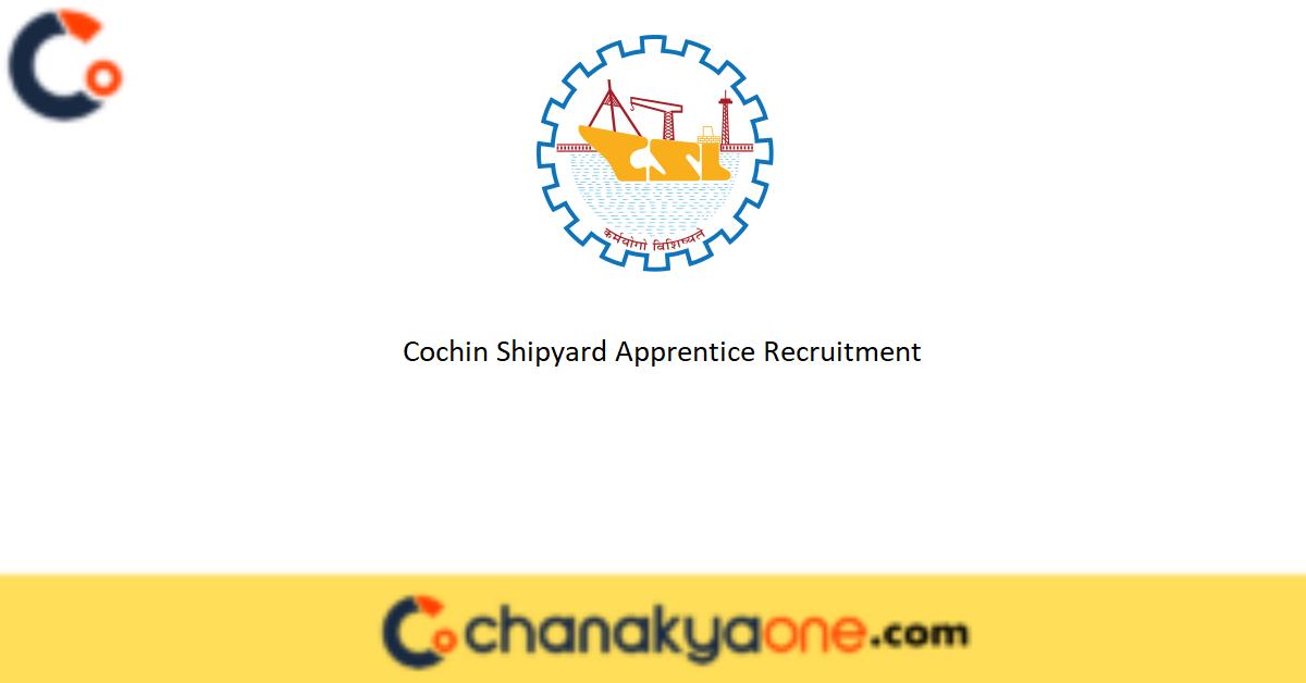 Cochin Shipyard Apprentice Recruitment