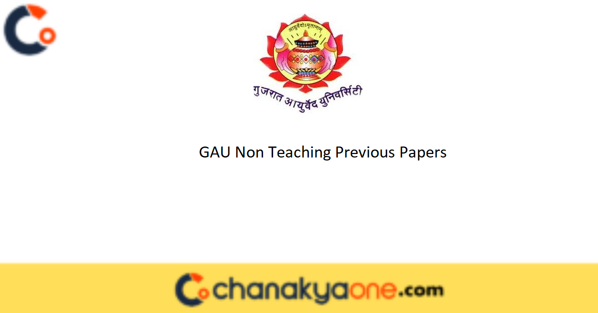 GAU Non Teaching Previous Papers