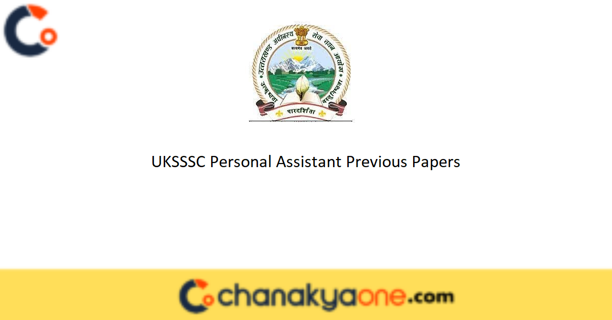 UKSSSC Personal Assistant Previous Papers