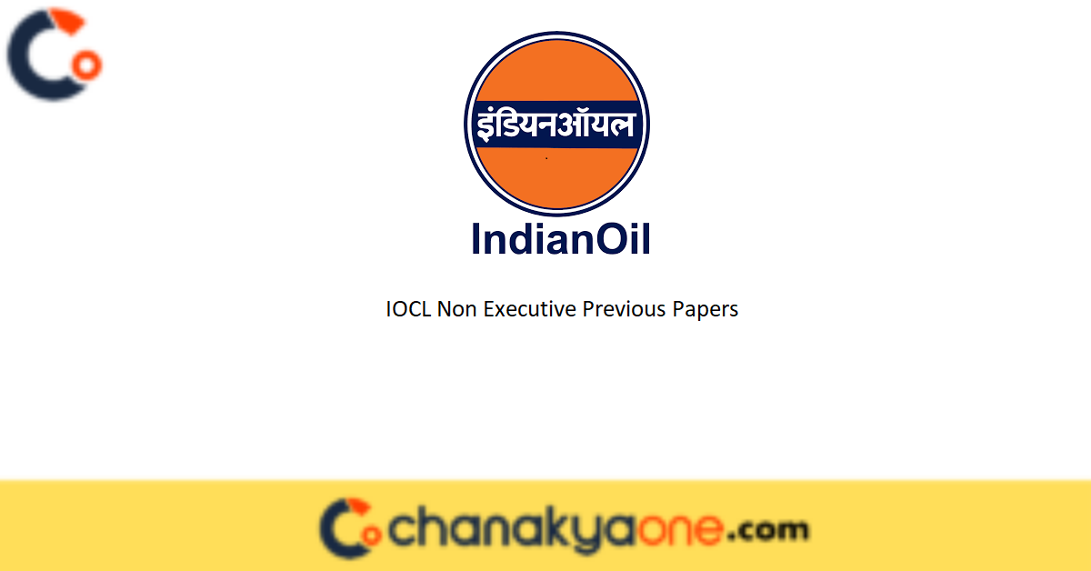 IOCL Non Executive Previous Papers